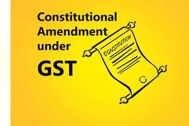 Constitutional Amendment Under GST