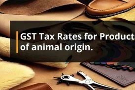 Gst rates on bye products of animals