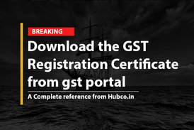 Download the GST Registration Certificate from gst portal