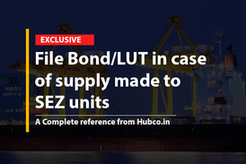 File Bond/LUT in case of supply made to SEZ units