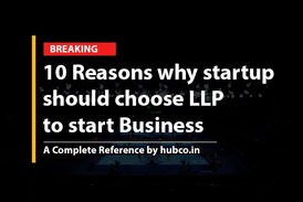 10 Reasons why startup should choose LLP to start Business