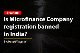 Is Microfinance Company  registration banned  in India?