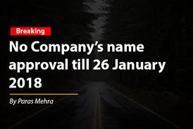 No Company's name approval till 26 January 2018