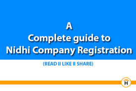 A complete guide to Nidhi Company registration