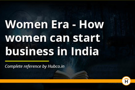 Women Era - How  women can start  business in India