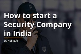 How to start a Security Company in India
