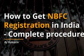 How to get NBFC Registration in India?
