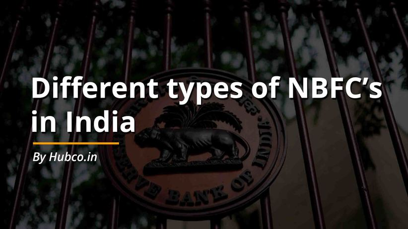 Different types of NBFC's  in India