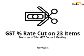 gst rate cut 31st council meeting