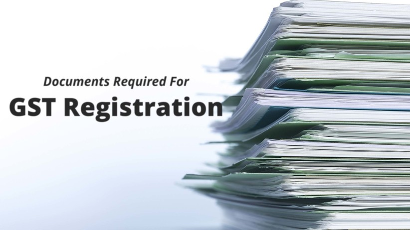List of Documents required for GST registration | E tax Advisor