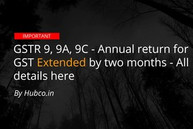 GSTR 9 Due date extended