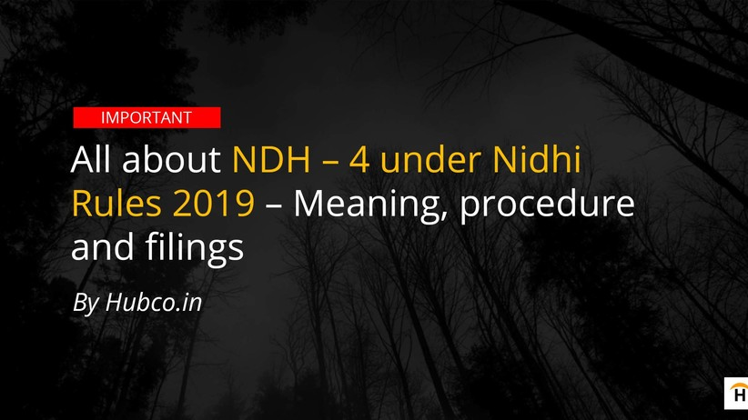nidhi Amendment rules 2019 ndh 4