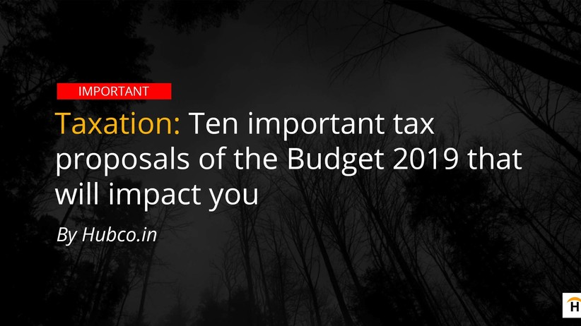 Tax proposals of budget 2019