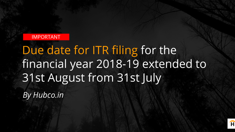 Due date Extended income tax return ITR fy 18 19